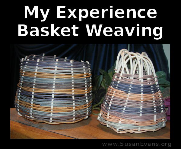 my-experience-basket-weaving