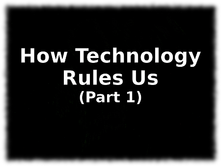 how-technology-rules-us-1