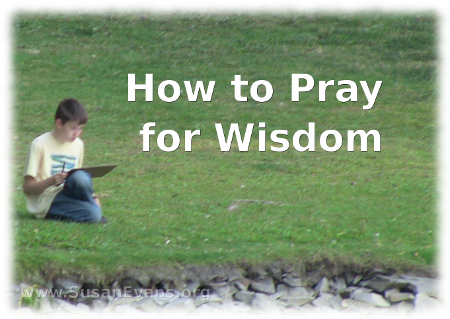 how-to-pray-for-wisdom