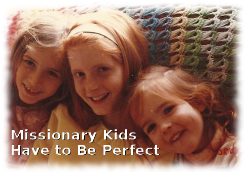 missionary-kids-have-to-be-perfect