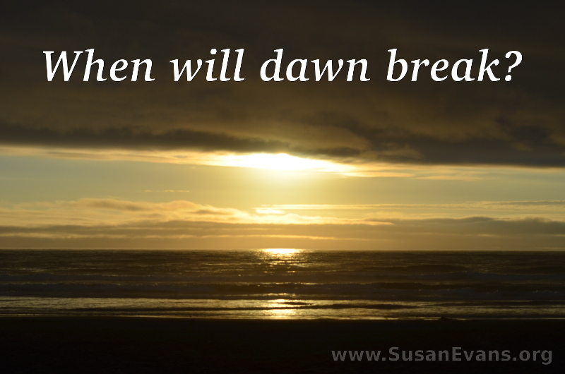 when-will-dawn-break