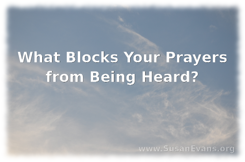 what-blocks-your-prayers-from-being-heard