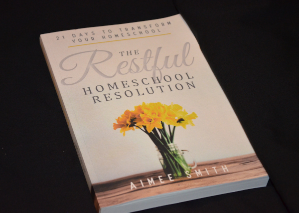 The-Restful-Homeschool-Resolution